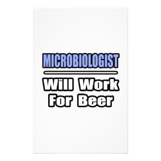 Microbiologist...Will Work For Beer Stationery