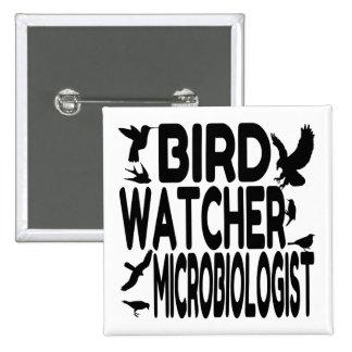 Microbiólogo del vigilante de pájaro pin cuadrado