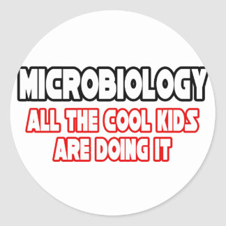 Microbiology...Cool Kids Classic Round Sticker