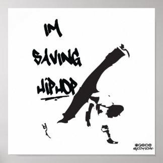Microfiche - I m Saving Hiphop Bboy Poster
