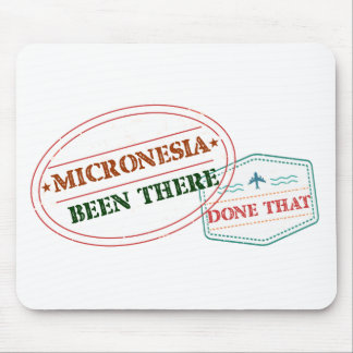 Micronesia Been There Done That Mouse Pad