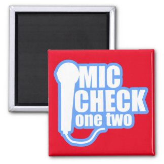 Microphone Checker 2 Inch Square Magnet