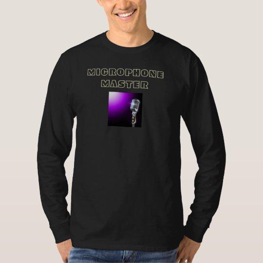 Microphone Master Shirt