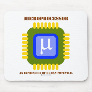Microprocessor An Expression Of Human Potential Mouse Pad