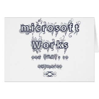 microsoft works: Oxymoron Card