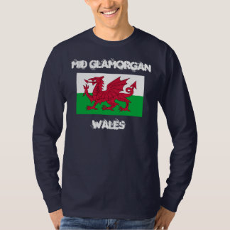 Mid Glamorgan, Wales with Welsh flag Tee Shirt