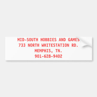 MID-SOUTH HOBBIES AND GAMES CAR BUMPER STICKER