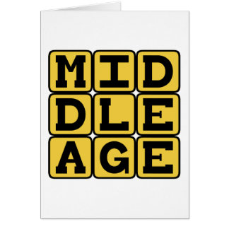 Middle Age Midlife Crisis Greeting Cards