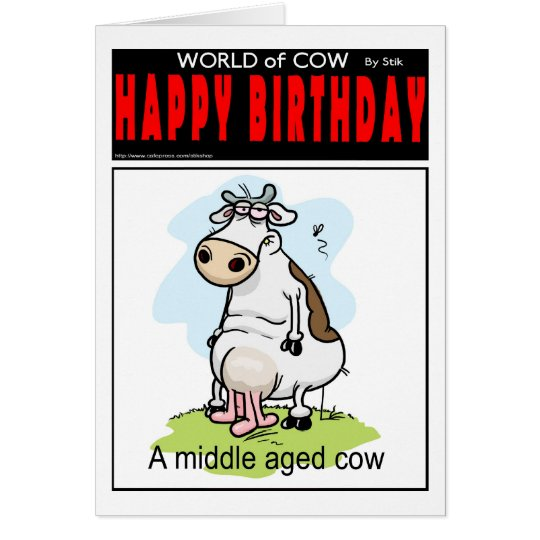 Middle Aged Cow Card