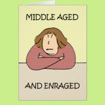 Middle aged rage. card