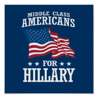 MIDDLE CLASS AMERICANS FOR HILLARY POSTER