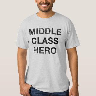 Middle Class Hero Tshirt