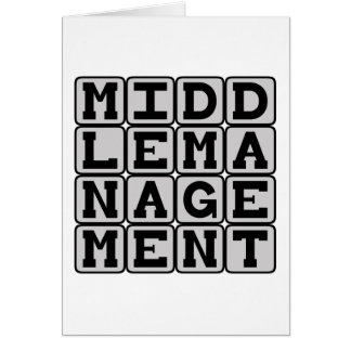 Middle Management, Corporate Stooge Card