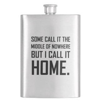 Middle Of Nowhere Home Funny Flask