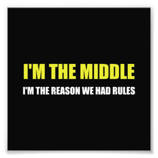 Middle Reason For Rules Photo Print