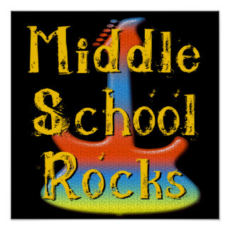 Middle School Rocks - Guitar Poster