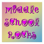 Middle School Rocks Hearts Flowers Poster