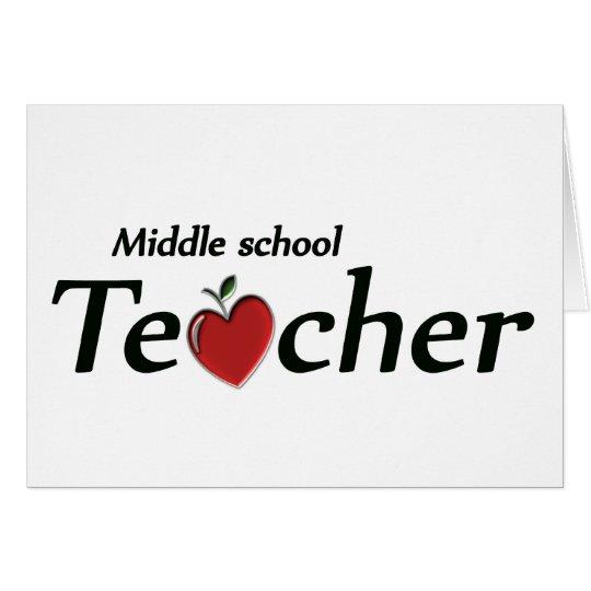 Middle School Teacher Card