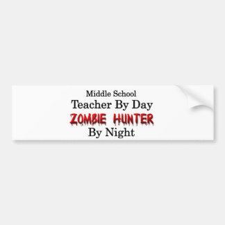 Middle School Teacher/Zombie Hunter Bumper Sticker