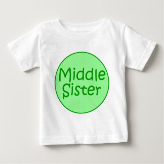 Middle Sister Infant T Baby T-Shirt