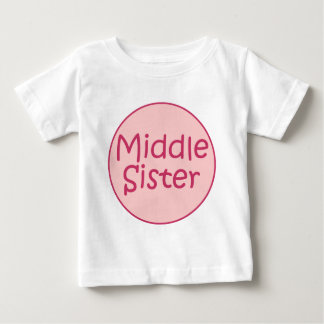 Middle Sister Toddler T Baby T-Shirt