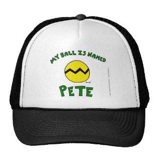 "Midge ""MY BALL IS NAMED PETE"" Hat"