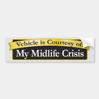 Midlife crisis vehicle bumper sticker