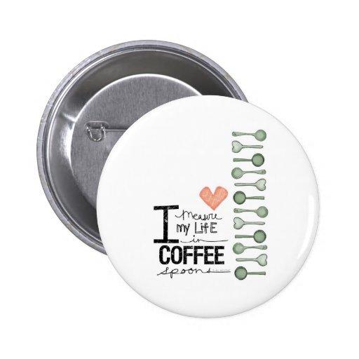 Mido mi vida en cucharitas de café pin redondo 5 cm