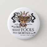 Midsummer Night's Dream Quote Pinback Button
