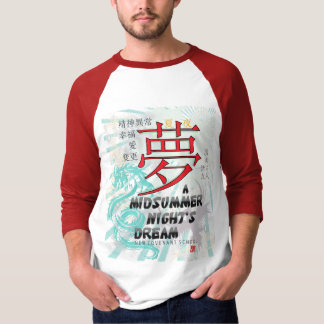 Midsummer Night's Dream -- raglan T-shirts