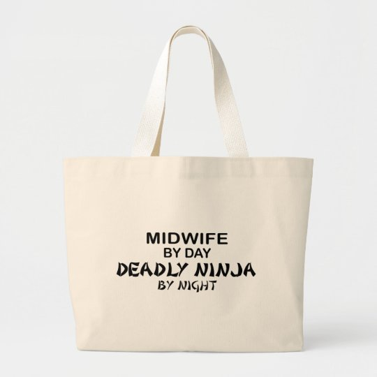 Midwife Deadly Ninja by Night Large Tote Bag