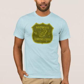 Midwife Drinking League T-Shirt