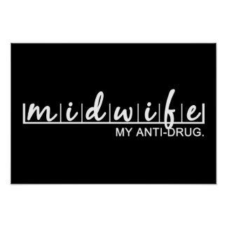 Midwife, My Anti Drug Poster