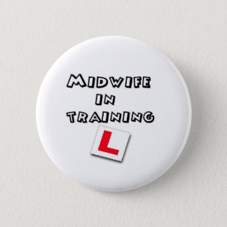 midwife training pinback button