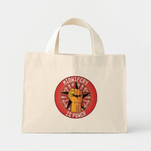 Midwifery Is Power Tote Bags