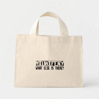 Midwifery What Else Is There? Mini Tote Bag