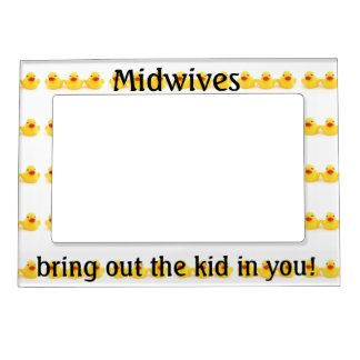Midwives and Yellow Rubber Ducks Magnetic Frame