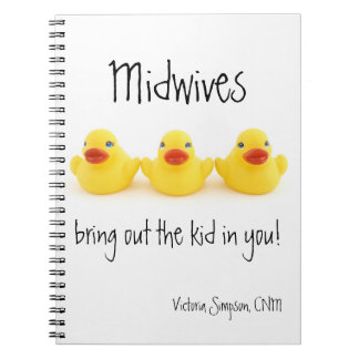 Midwives and Yellow Rubber Ducks Note Books