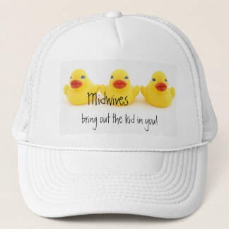 Midwives and Yellow Rubber Ducks Trucker Hat