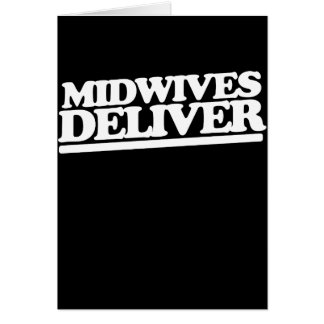 Midwives deliver card