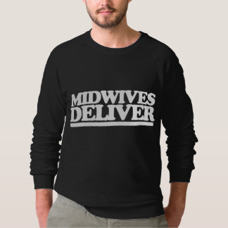 Midwives deliver sweatshirt