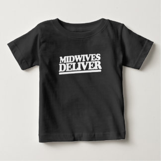Midwives deliver t shirt