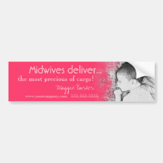 Midwives Deliver the Most Precious Bumper Stickers