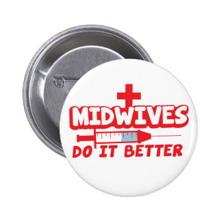 MIDWIVES do it better 2 Inch Round Button