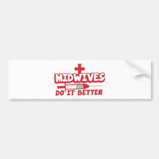 MIDWIVES do it better Bumper Sticker