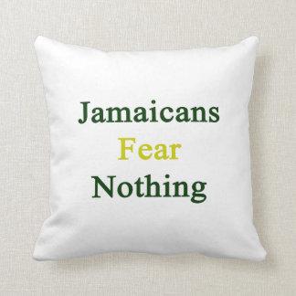 Miedo de Jamaicans nada Cojín