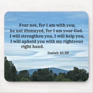 Miedo del 41:10 de Isaías no para mí estoy con Mouse Pad