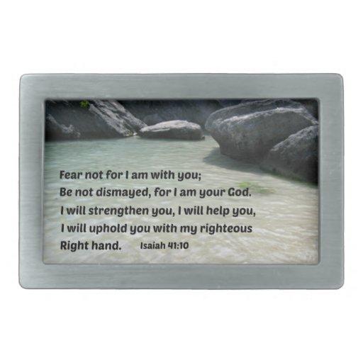 Miedo del 41:10 de Isaías no para mí estoy con ust Hebilla De Cinturon Rectangular