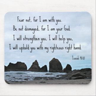 Miedo del 41:10 de Isaías no para mí estoy con ust Tapete De Ratones
