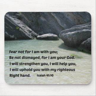 Miedo del 41:10 de Isaías no para mí estoy con ust Tapete De Ratón